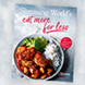 Slimming World's Eat More For Less – available now!